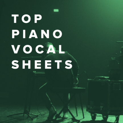 Top Piano/Vocal Sheets for Praise & Worship