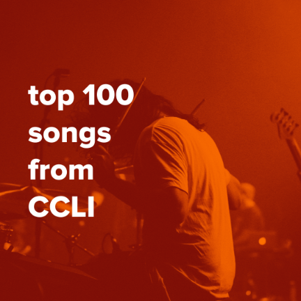 Top 100 Songs from CCLI