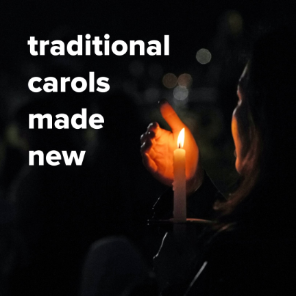 Traditional Christmas Carols Made New