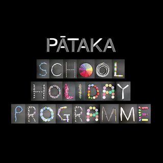 Pataka October 2020 School Holiday Programme