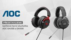 Herní sluchátka AOC GH200 a GH300 - vyvážený balanc komfortu a zvuku