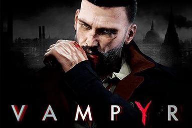 Vampyr – krvavá zábava v upírském akčním RPG