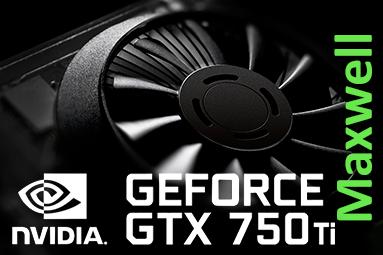 GeForce GTX 750 Ti v testu: revoluce v poměru výkon/watt