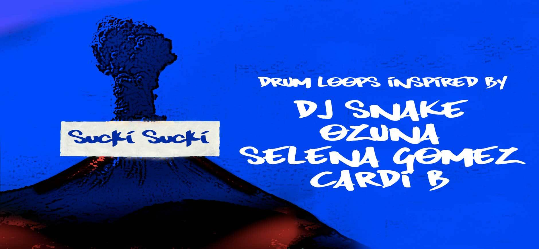 Taki Taki Drum Loops Kit Inspired by DJ Snake ft. Selena Gomez, Ozuna, & Cardi B