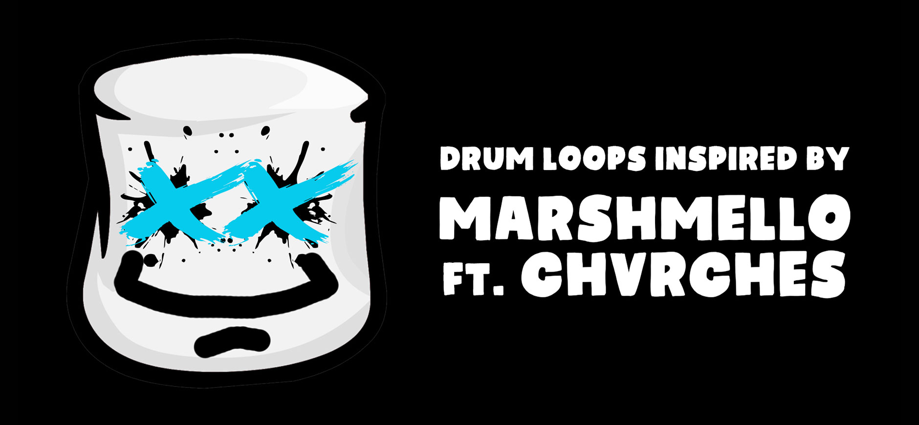 Here With Me Drum Loops Kit Inspired by Marshmello ft. CHVRCHES