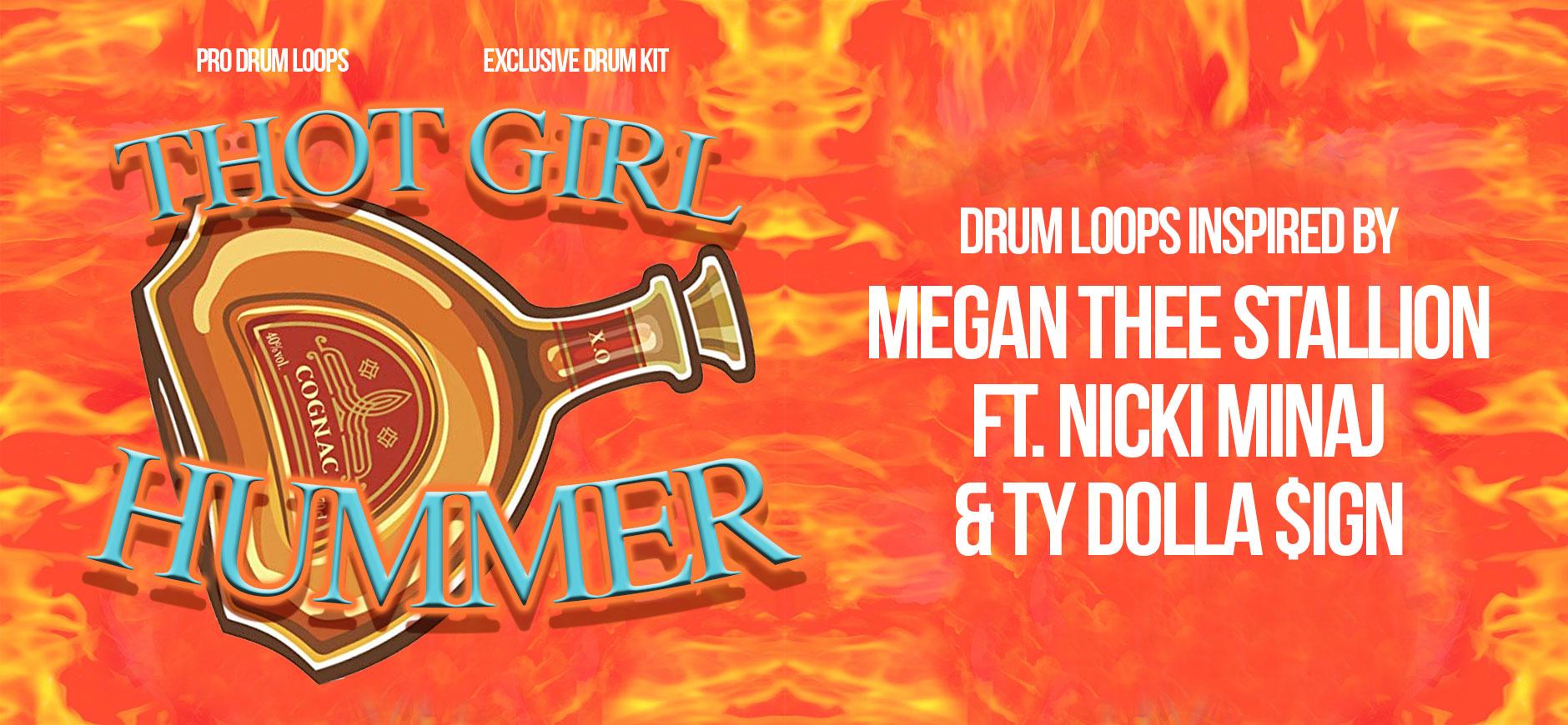 Hot Girl Summer Drum Loops Kit Inspired by Megan Thee Stallion ft. Nicki Minaj & Ty Dolla Sign