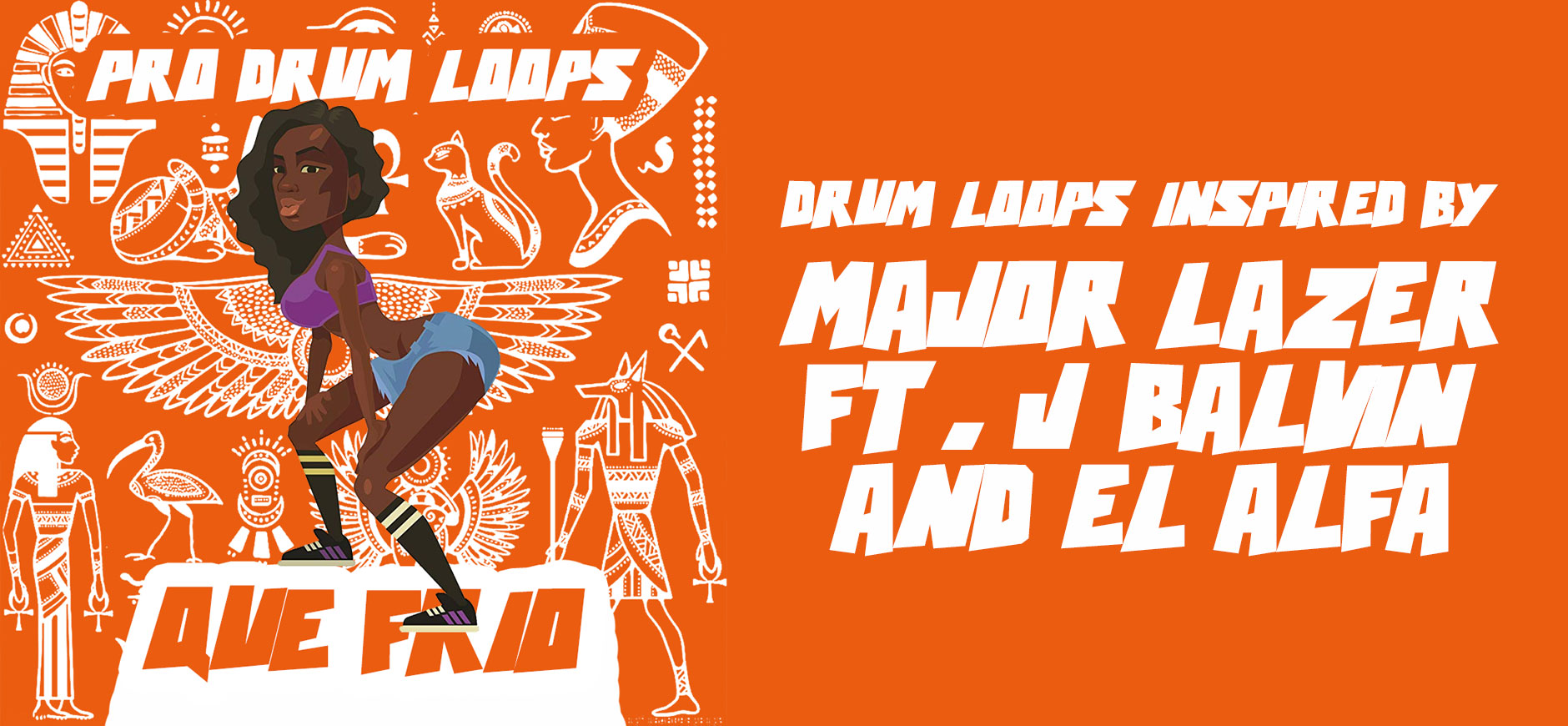 Que Calor Drumstel Geïnspireerd door Major Lazer ft. J Balvin & El Alfa
