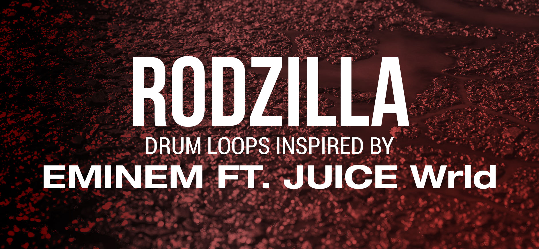 Godzilla Drum Loops Kit Geïnspireerd door Eminem ft. JUICE Wrld