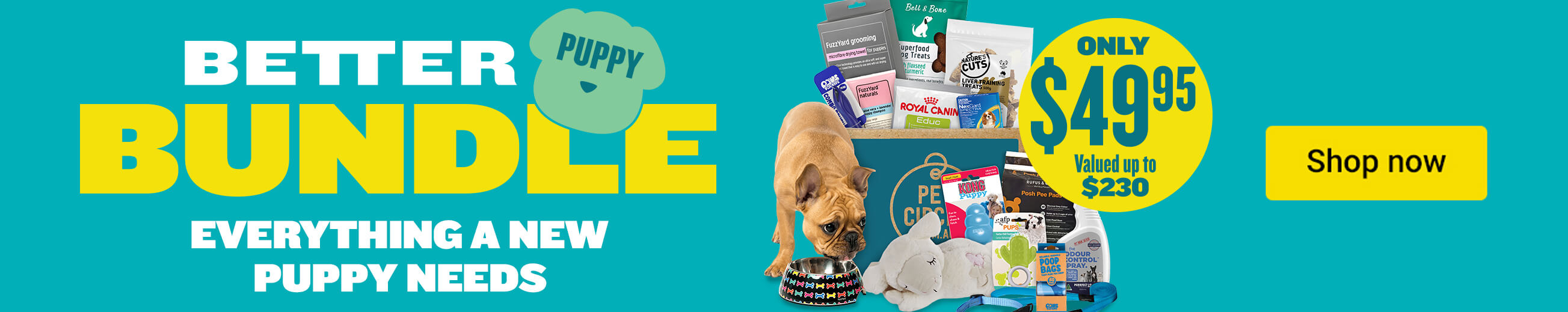 Better Bundle - Everything a new puppy needs. Only $49.95 (valued up to $230)