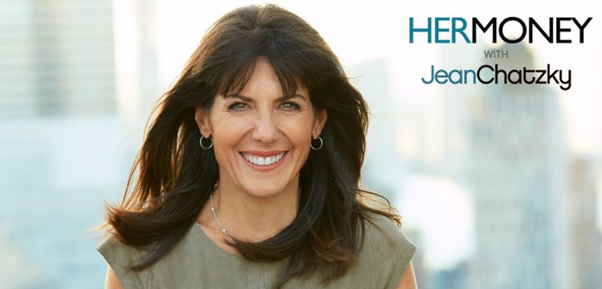 Why you need to be listening to HerMoney with Jean Chatzky