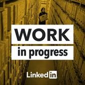 Work In Progress podcast