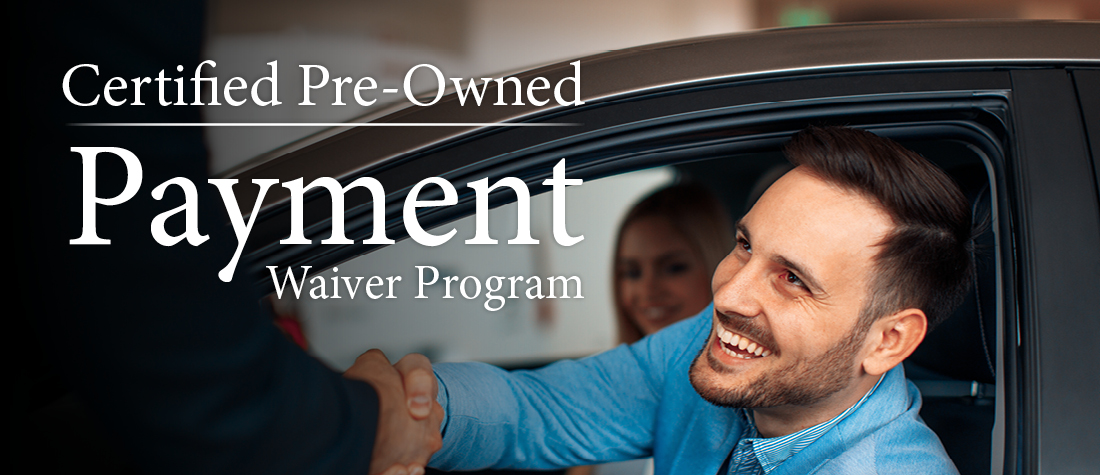 Certified Pre-Owned Payment Waiver Program