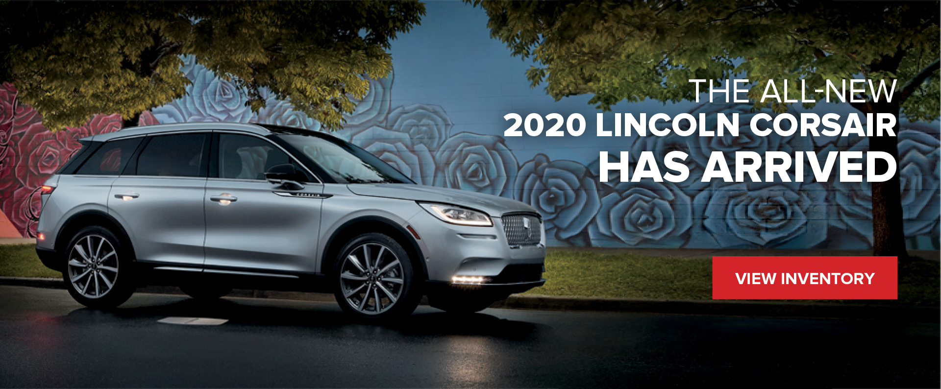 The All-New 2020 Lincoln Corsair Has Arrived