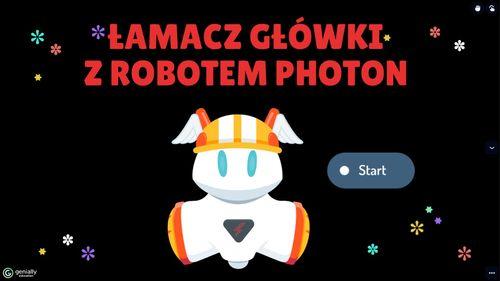 Łamacz główki z robotem Photon