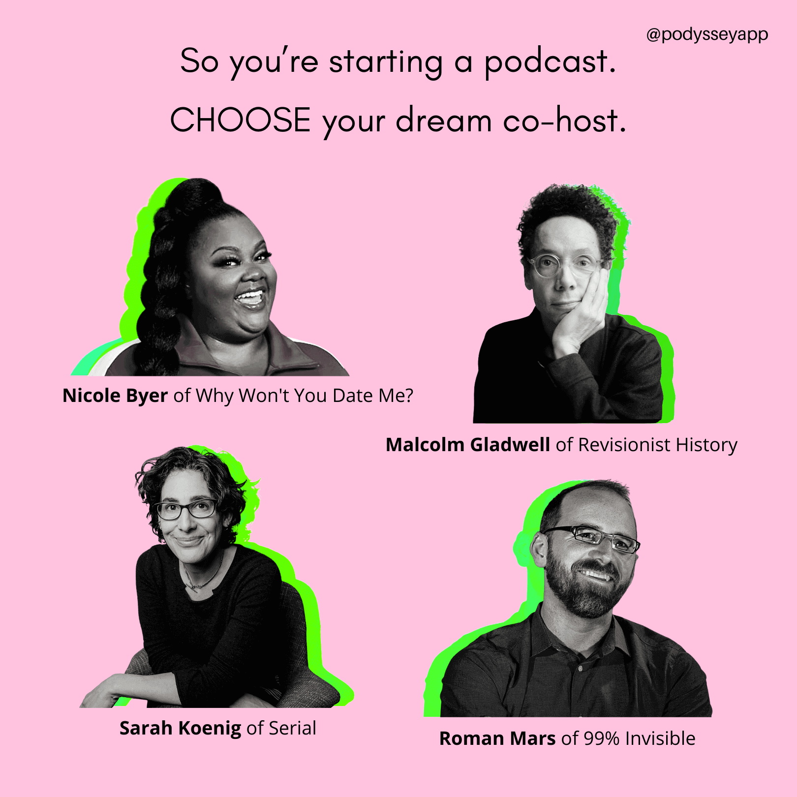 Choose your dream podcast co-host