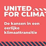 United for Climate – De kansen in een eerlijke klimaattransitie