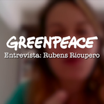 Especial: Greenpeace entrevista Rubens Ricupero (parte 1)