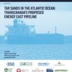 Énergie Est : La menace des sables bitumineux dans l'Atlantique