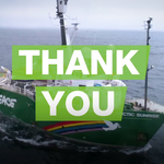 You're amazing! Thank you for supporting Greenpeace