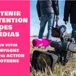 Obtenir l'attention des médias pour votre campagne ou votre action citoyenne