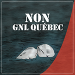 40 000 signatures against GNL Québec project