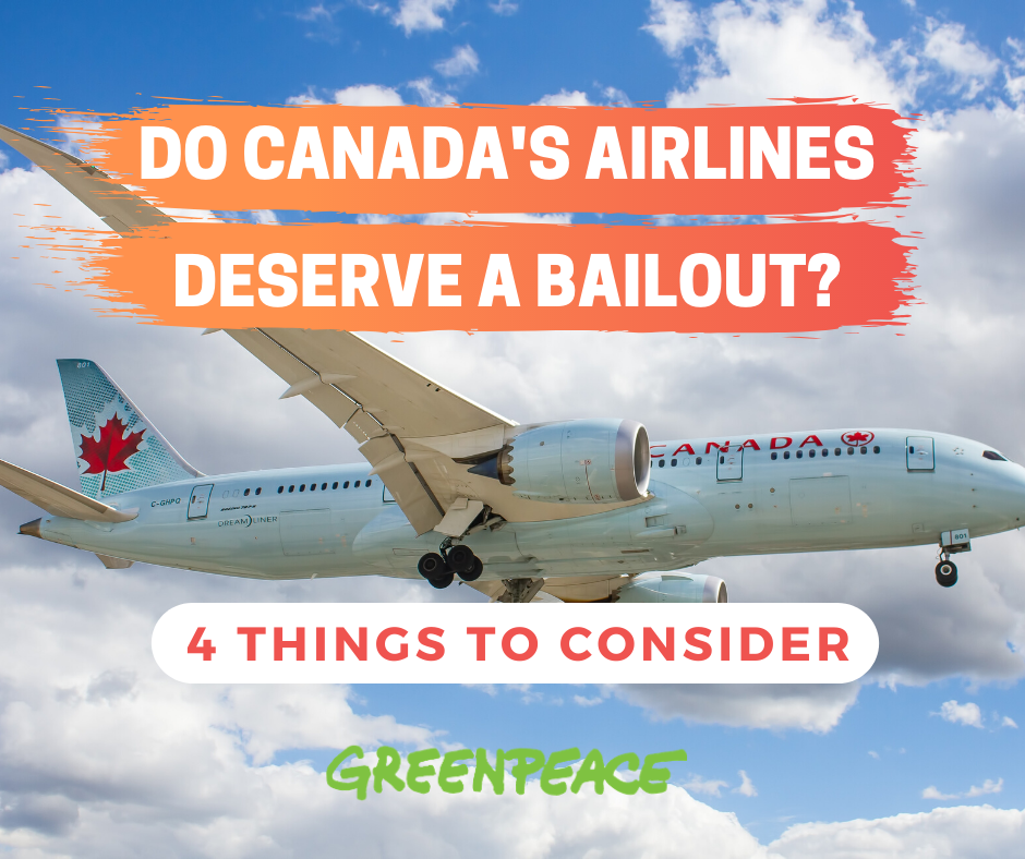 Do Canada's airlines and aviation sector deserve a bailout for COVID-19? Climate and environmental considerations from Greenpeace.