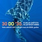 30 DO '30. – Plan za zaštitu svjetskih mora