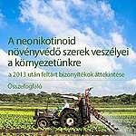 A neonikotinoid növényvédő szerek veszélyei a környezetünkre