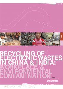 RECYCLING OF ELECTRONIC WASTES IN CHINA & INDIA