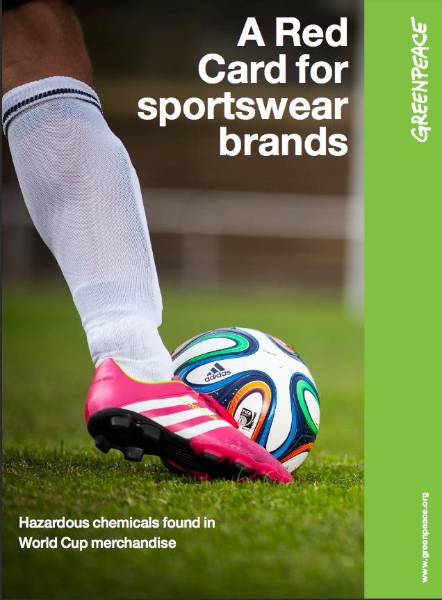 A Red Card for sportswear brands - Greenpeace International 700a15416f083