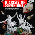 Crisis of Convenience cover © Greenpeace