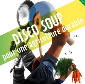 Disco Soup pour une agriculture durable.
