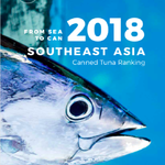 From Sea to Can: 2018 Southeast Asia Canned Tuna Ranking Report