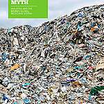 THE RECYCLING MYTH: Malaysia and the Broken Global Recycling System