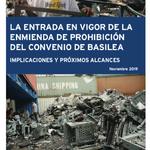 La entrada en vigor de la enmienda de prohibición del convenio de Basilea