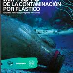 Plástico en nuestras Áreas Naturales Protegidas