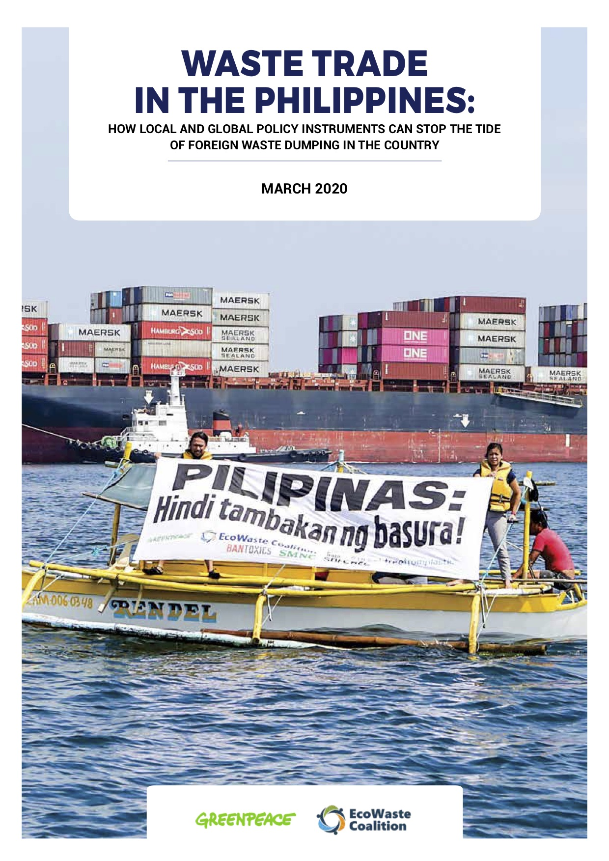 Waste trade and the Philippines: How local and global policy instruments can stop the tide of foreign waste dumping in the country