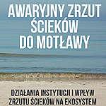 Awaryjny zrzut ścieków do Motławy. Działania instytucji i wpływ zrzutu ścieków na ekosystem wód Motławy i Martwej Wisły oraz Zatoki Gdańskiej