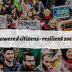 Empowered Citizens – Resilient Societies