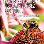 Plán B(ee) – Darujme včelám život bez pesticídov