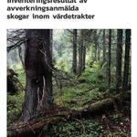 Sammanställning av inventeringsresultat av avverkningsanmälda skogar inom värdetrakter
