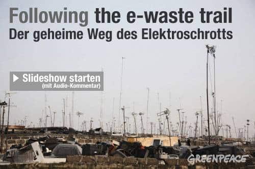 Greenpeace deckt auf: Der geheime Weg des Elektroschrotts