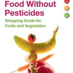 Pestisitsiz Gıda: Meyve ve Sebze için Alışveriş Rehberi (İngilizce)