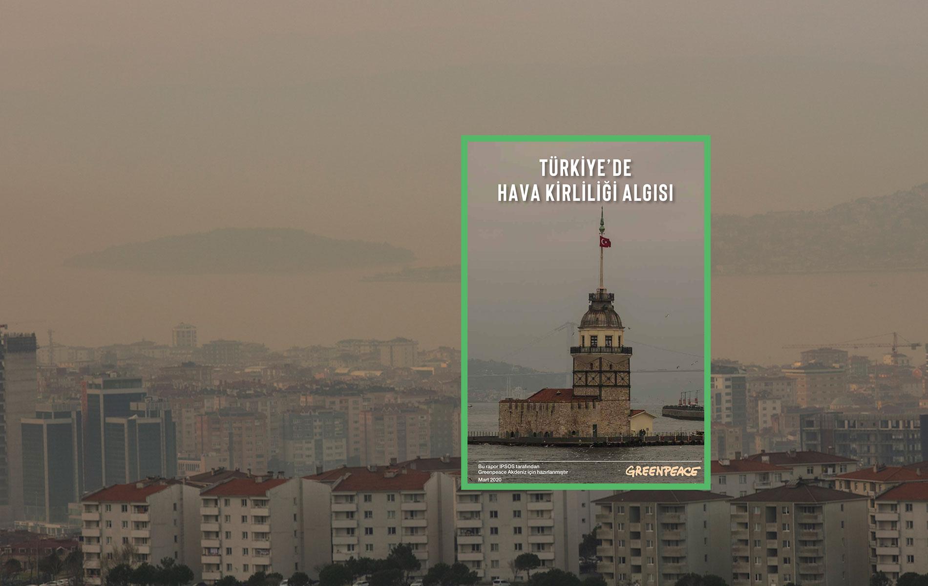 Türkiye'de Hava Kirliliği Algısı