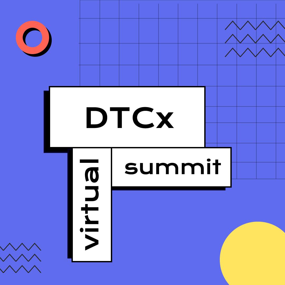 DTCx Virtual Summit