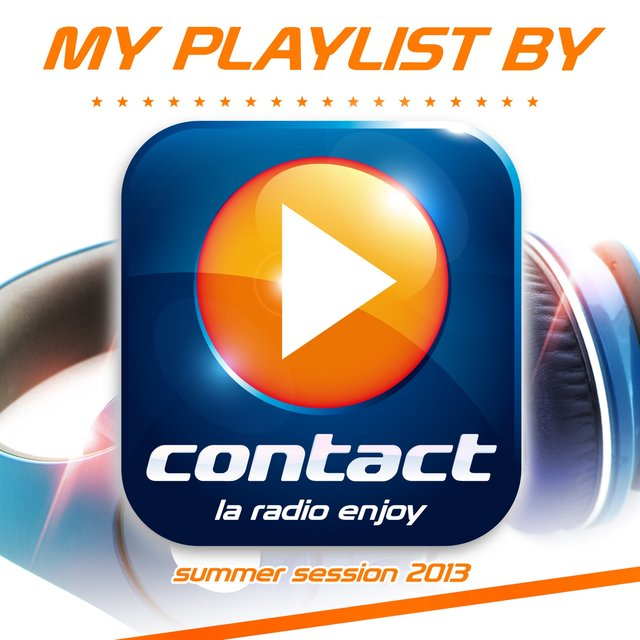 My Playlist by Contact: Summer Session 2013