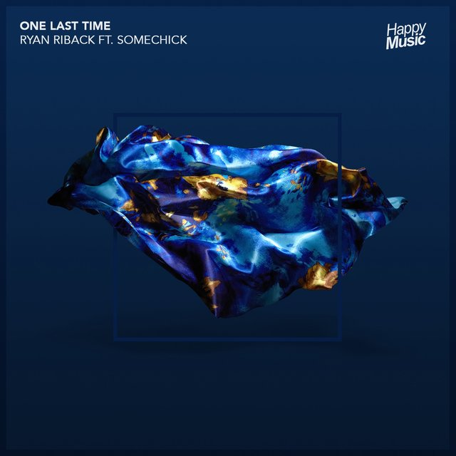 One Last Time (feat. Some Chick)