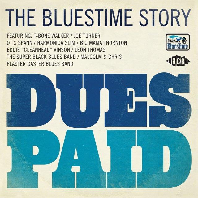 Couverture de Dues Paid. the Bluestime Story