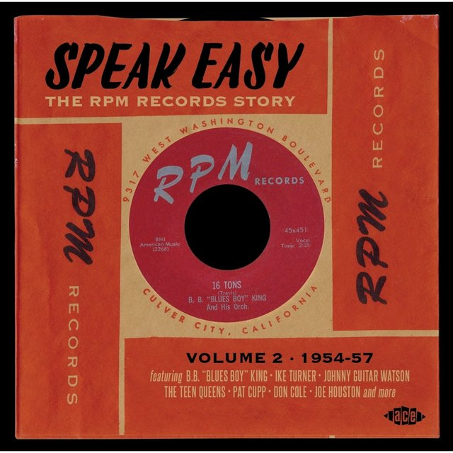 Speak Easy: The RPM Records Story Vol. 2 1954-57