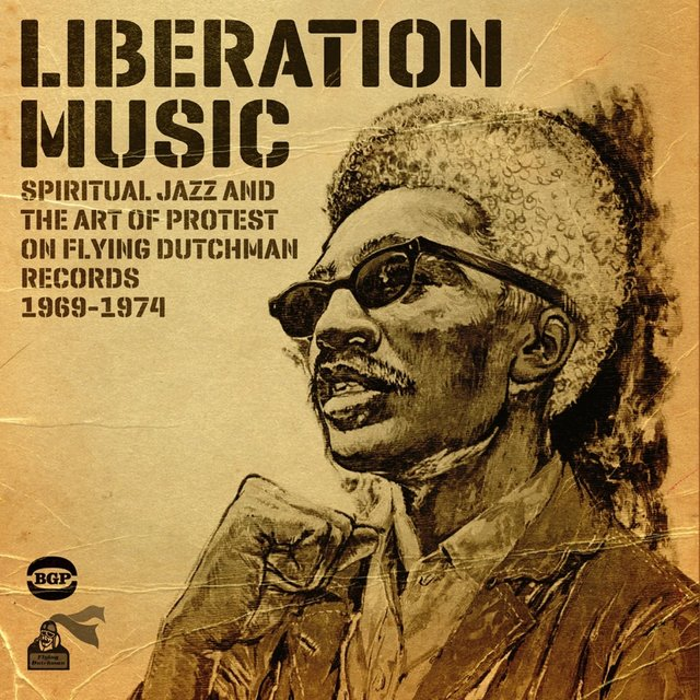 Couverture de Liberation Music: Spiritual Jazz and the Art of Protest